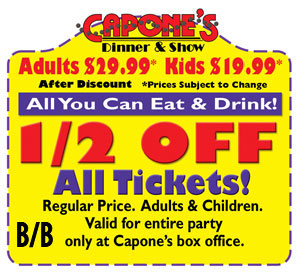 Capones Dinner Show Coupon